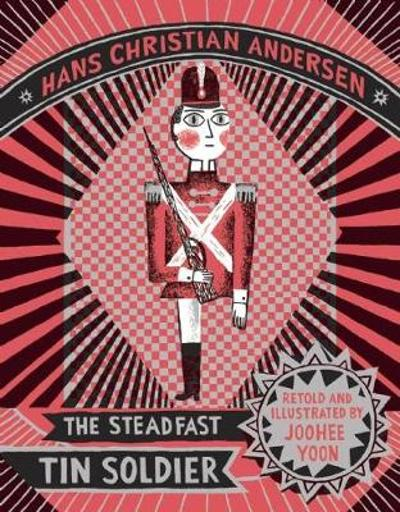 The Steadfast Tin Soldier - Hans Christian Anderson