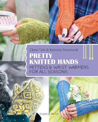 Pretty Knitted Hands - Kamilla Svanlund