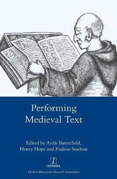 Performing Medieval Text - Henry Hope