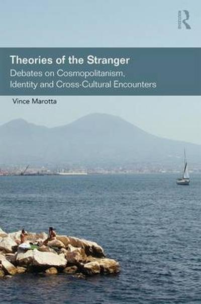 Theories of the Stranger - Vince Marotta
