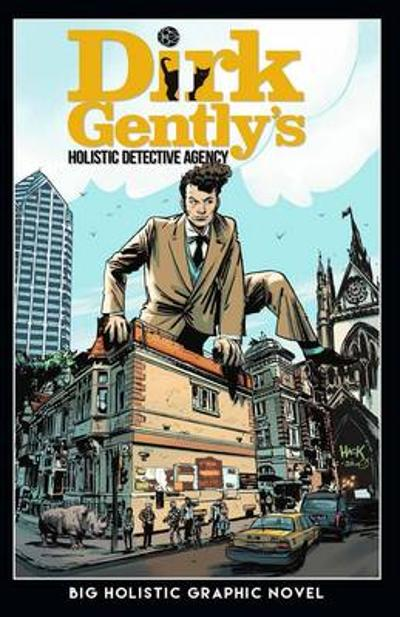Dirk Gently's Big Holistic Graphic Novel - Arvind Ethan David