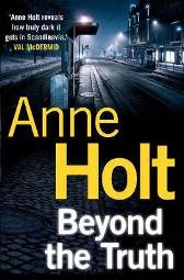 Beyond the Truth - Anne Holt  Anne Bruce