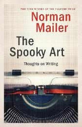 The Spooky Art - Norman Mailer