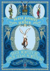 The Royal Rabbits Of London - Santa Montefiore Simon Sebag Montefiore Kate Hindley