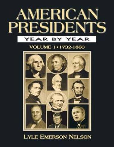 American Presidents Year by Year - Julie Nelson