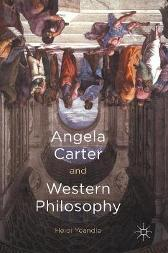 Angela Carter and Western Philosophy - Heidi Yeandle