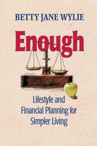 Enough - Betty Jane Wylie