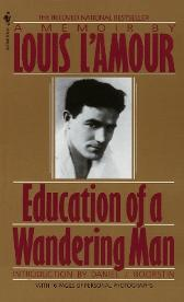 Education Of A Wander Man - Louis L'amour