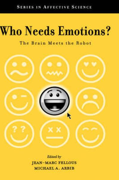 Who Needs Emotions? - Jean-Marc Fellous