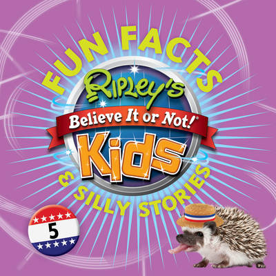 Ripley's Fun Facts and Silly Stories 5 - Ripley