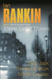 Ian Rankin: Three Great Novels - Ian Rankin
