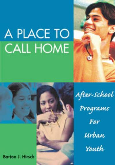 A Place to Call Home - Barton J. Hirsch
