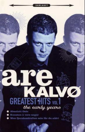 Greatest hits vol 1 - Are Kalvø