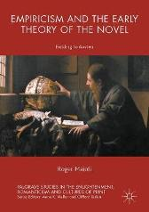 Empiricism and the Early Theory of the Novel - Roger Maioli