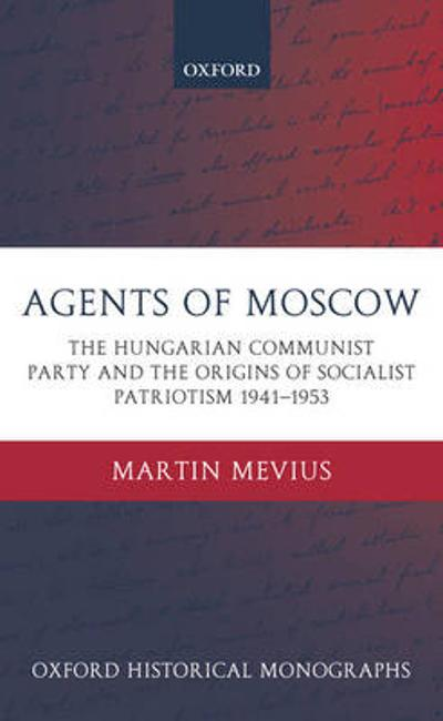 Agents of Moscow - Martin Mevius