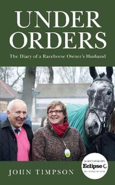 Under Orders - John Timpson