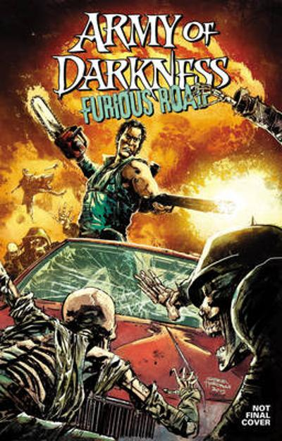 Army of Darkness: Furious Road - Nancy A. Collins