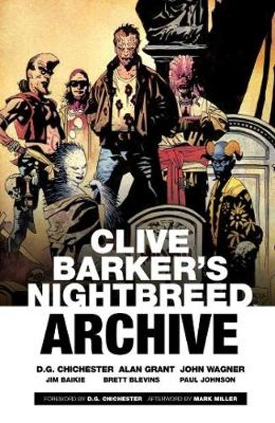 Clive Barker's Nightbreed Archive Vol. 1 - Clive Barker