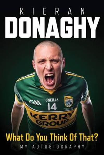 What Do You Think Of That - Kieran Donaghy