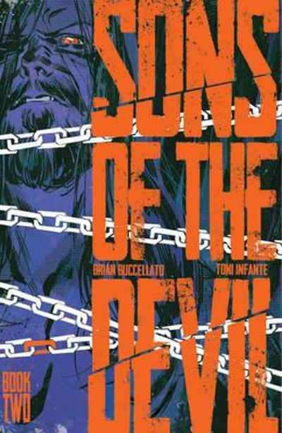 Sons of the Devil Volume 2: Secrets and Lies - Brian Buccellato