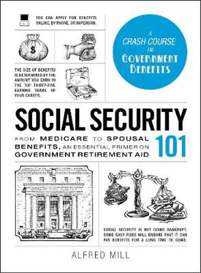 Social Security 101 - Alfred Mill