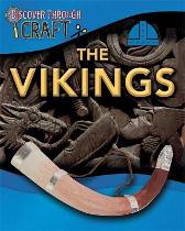 Discover Through Craft: The Vikings - Anita Ganeri