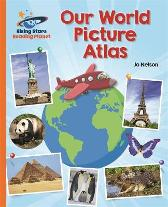Reading Planet - Our World Picture Atlas - Orange: Galaxy - Katie Daynes