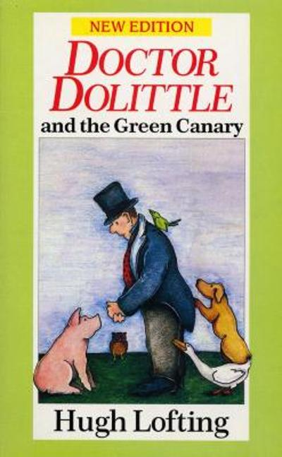 Dr. Dolittle And The Green Canary - Hugh Lofting