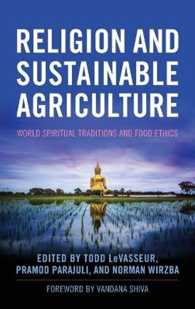 Religion and Sustainable Agriculture - Vandana Shiva