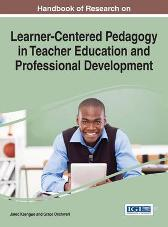 Handbook of Research on Learner-Centered Pedagogy in Teacher Education and Professional Development - Jared Keengwe Grace Onchwari