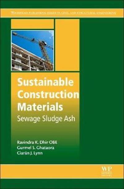 Sustainable Construction Materials - Ravindra K. Dhir OBE