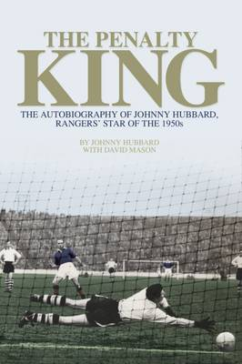 The Penalty King - Johnny Hubbard