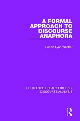 A Formal Approach to Discourse Anaphora - Bonnie Lynn Webber