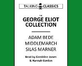 The George Eliot Collection - George Eliot  Geraldine James Hannah Gordon