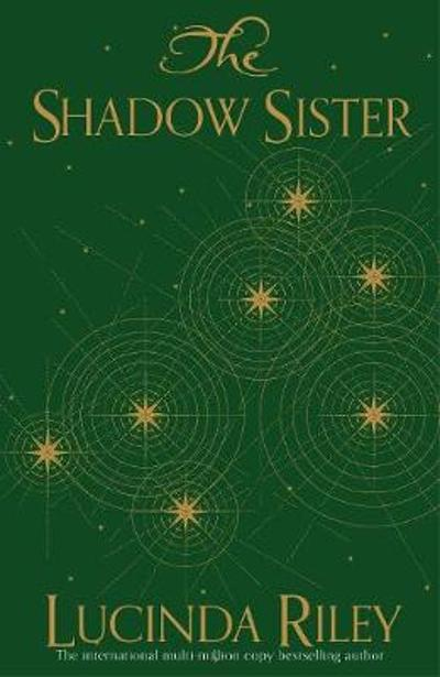 The Shadow Sister - Lucinda Riley