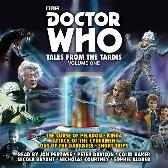Doctor Who: Tales from the TARDIS: Volume 1 - Terrance Dicks Eric Saward Colin Baker Jon Pertwee Peter Davison