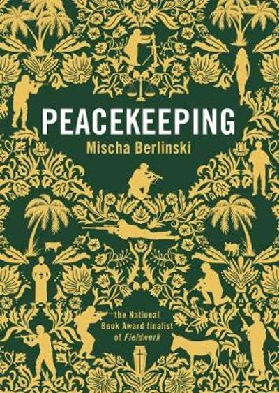 Peacekeeping - Mischa Berlinski