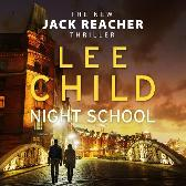 Night School - Lee Child Kerry Shale