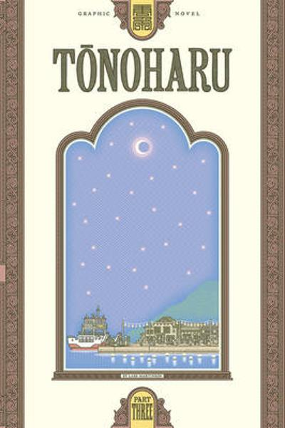 Tonoharu Part Three - Lars Martinson