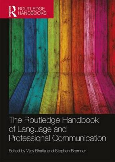 The Routledge Handbook of Language and Professional Communication - Vijay Bhatia