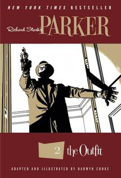 Richard Stark's Parker The Outfit - Darwyn Cooke