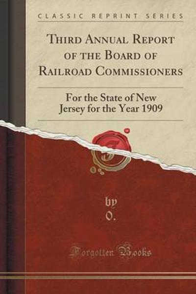Third Annual Report of the Board of Railroad Commissioners - 0 0