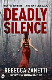 Deadly Silence: Blood Brothers Book 1 - Rebecca Zanetti