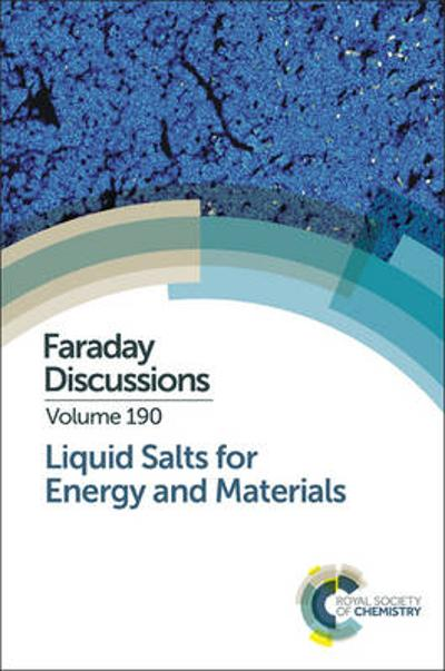 Liquid Salts for Energy and Materials - Royal Society of Chemistry