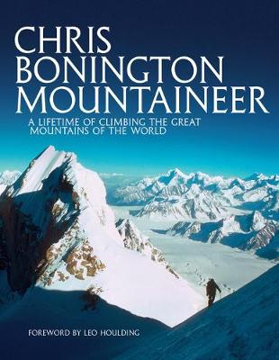 Chris Bonington Mountaineer - Sir Chris Bonington