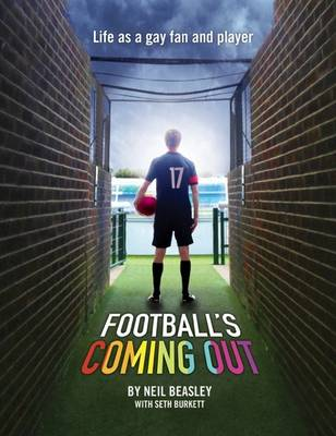 Football's Coming Out - Neil Beasley