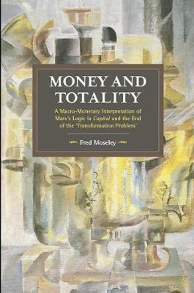 Money And Totality - Fred Moseley