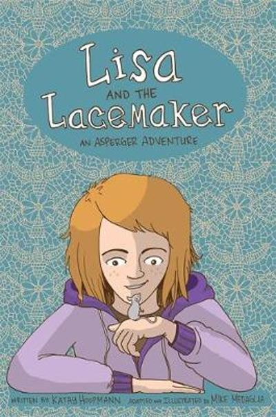 Lisa and the Lacemaker - The Graphic Novel - Kathy Hoopmann