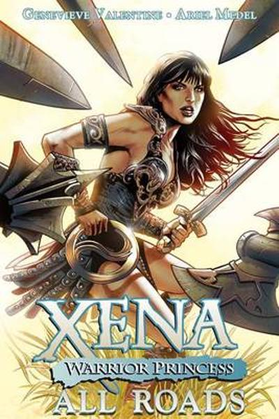Xena: Warrior Princess Volume 1 - Genevieve Valentine