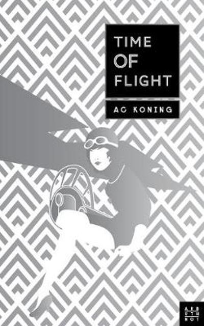 Time of Flight - A. C. Koning